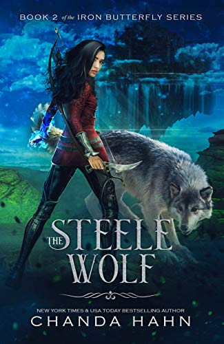 (The Steele Wolf (The Iron Butterfly Series Book 2))