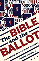 Be Careful About Reading the Bible as a Political Guide