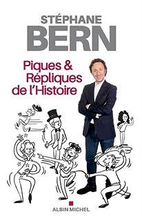 Piques et répliques de l'histoire, Bern, Stéphane