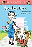 Sparky's Bark (Little Book Lovers' Reading)