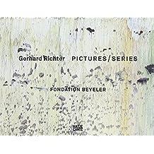 Gerhard Richter: Pictures / Series