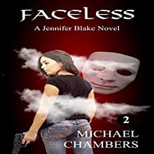 Faceless Audiobook by Michael Chambers Narrated by Ashlyn Gracin
