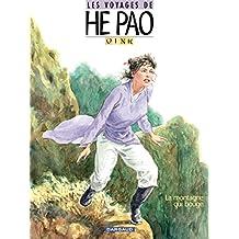 Les Voyages d'He Pao - Tome 1 - La montagne qui bouge (He Pao (Les Voyages d')) (French Edition)