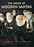 img - for House of Wooden Santas (Northern Lights Books for Children) book / textbook / text book