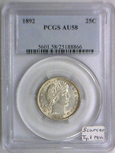 1892 No Mintmark Barber Quarter AU-58 PCGS