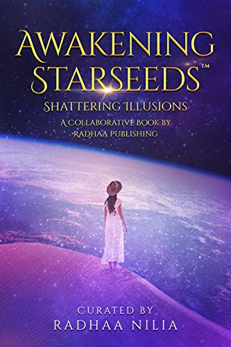 Awakening Starseeds: Shattering Illusions