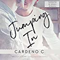 Jumping In Audiobook by Cardeno C. Narrated by Ezekiel Robison