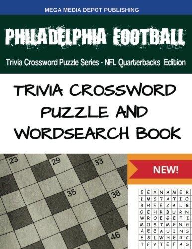 Philadelphia Football Trivia Crossword Puzzle Series - NFL Quarterbacks Edition