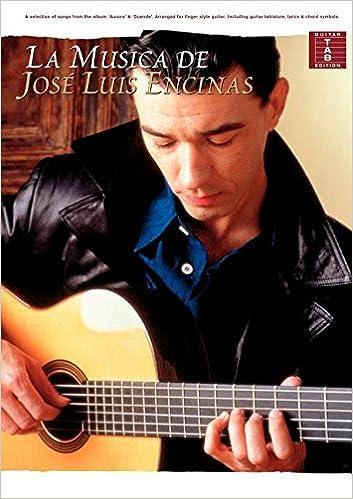 La Musica De Jose Luis Encinas (Tab): Amazon.es: Libros en idiomas ...