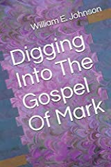 Digging Into The Gospel Of Mark Paperback