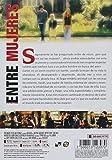 ENTRE MUJERES (IN THE LAND OF WOMEN) [NTSC/REGION 1&4 DVD. IMPORT - LATIN AMERICA] (SPANISH SUBTITLES)