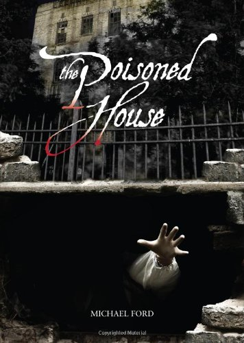 the poisoned house - 1