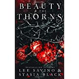Beauty and the Thorns: a Dark Romance (Beauty and the Rose)