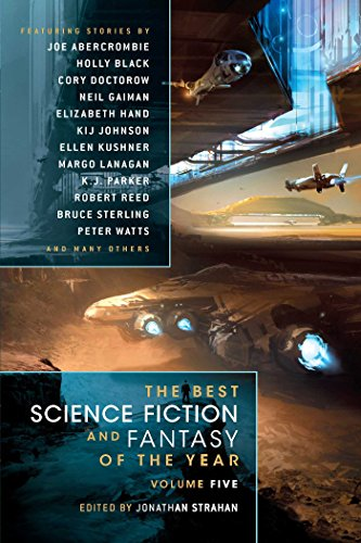 The Best Science Fiction and Fantasy of the Year Volume 5 cover