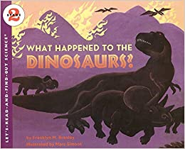 what happened to the dinosaurs lets read and find out science 2