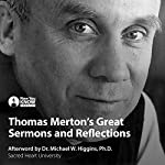 Thomas Merton's Great Sermons | Thomas Merton