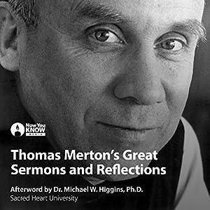 Thomas Merton's Great Sermons Lecture