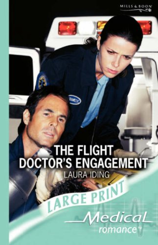 The Flight Doctor's Engagement (Medical Romance Large Print) PDF Text fb2 ebook