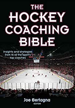 The Hockey Coaching Bible by [Bertagna, Joe]