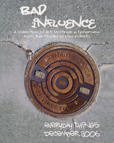 Download Bad Influence December 2006: Everyday Things PDF