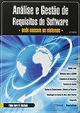 capa de Análise e Gestão de Requisitos de Software. Onde Nascem os Sistemas