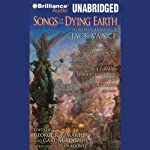 Songs of the Dying Earth: Stories in Honor of Jack Vance | Glen Cook,George R. R. Martin (editor and author),Gardner Dozois (editor),Neil Gaiman,Tanith Lee,Paula Volsky
