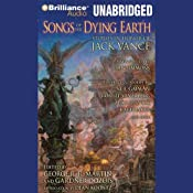 Songs of the Dying Earth: Stories in Honor of Jack Vance | Glen Cook, Neil Gaiman, Tanith Lee, Paula Volsky, Gardner Dozois (editor), George R. R. Martin (editor and author)