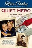 Quiet Hero, Rita Cosby, 1439165513