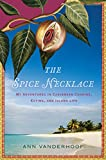 img - for The Spice Necklace: My Adventures in Caribbean Cooking, Eating, and Island Life book / textbook / text book