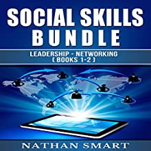 Social Skills: Leadership - Networking Audiobook by Nathan Smart Narrated by Michael Goldsmith