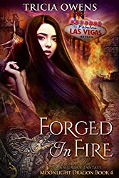 Forged in Fire: An Urban Fantasy (Moonlight Dragon Book 4)