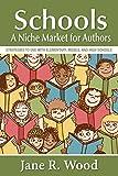 Schools: A Niche Market for Authors