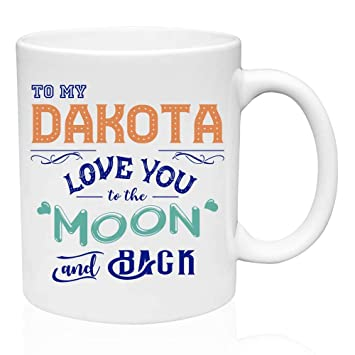 Personalized Gift For Birthday To My Dakota Love You The Moon And Back Funny Gifts