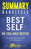 img - for Summary & Analysis of Best Self: Be You, Only Better | A Guide to the Book by Mike Bayer book / textbook / text book