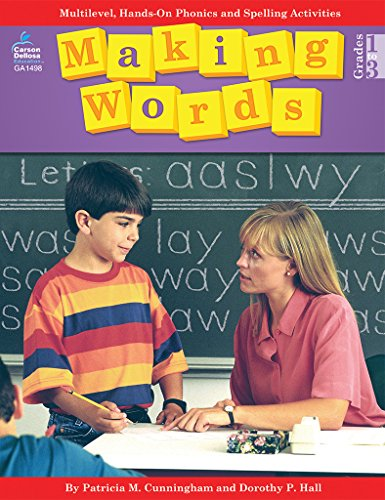 Making Words, Grades 1 - 3: Multilevel, Hands-On Phonics and Spelling - North Outlet Ga
