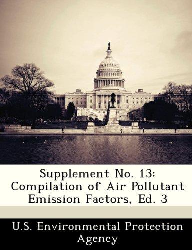 Supplement No. 13: Compilation of Air Pollutant Emission Factors, Ed. 3