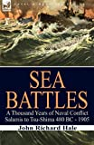 Sea Battles, John Richard Hale, 1846779693