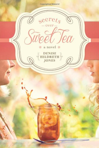 Secrets over Sweet Tea by Tyndale House Publishers