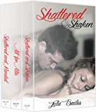 Shaken Series Box Set: Shattered & Shaken, All for Allie, Shattered & Mended
