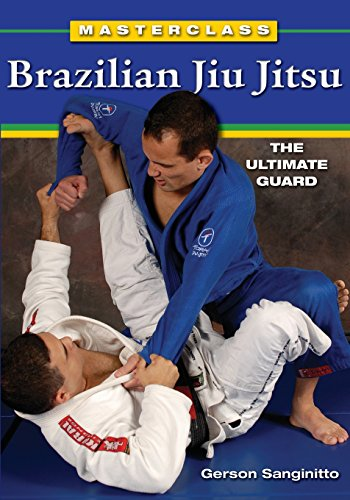 Masterclass Brazilian Jiu Jitsu The Ultimate Guard [Sanginitto, Gerson] (Tapa Blanda)