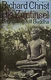 Die Zimtinsel : Begegnung mit Buddha.