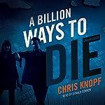 A Billion Ways to Die | Chris Knopf