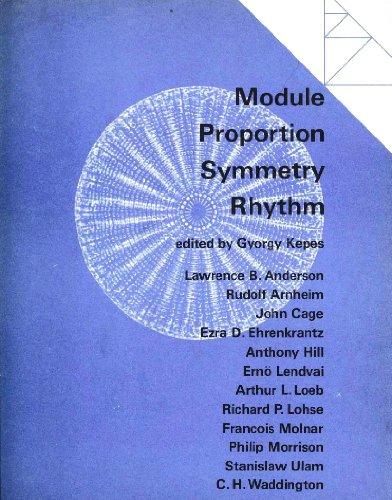 Module, Proportion, Symmetry, Rhythm (Vision + Value Series)