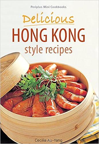 ebooks free download periplus mini cookbooks delicious hong periplus mini cookbooks delicious hong kong style recipes forumfinder Gallery