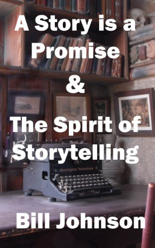 Amazon a story is a promise the spirit of storytelling a story is a promise the spirit of storytelling by johnson bill fandeluxe PDF