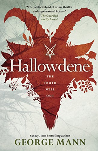Wychwood - Hallowdene by [Mann, George]