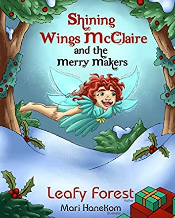 Shining Wings McClaire and the Merry Makers