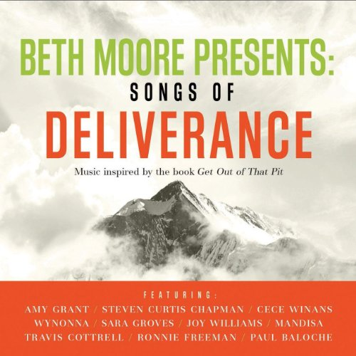Beth Moore Presents Songs Of D...