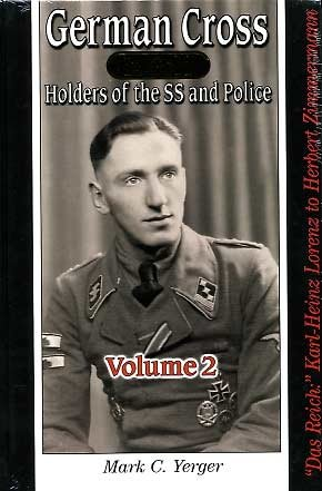 German Cross in Gold - Holders of the SS and Police, Volume 2 -
