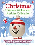Christmas Ultimate Sticker and Activity Collection, Jane Bull, 0756699029